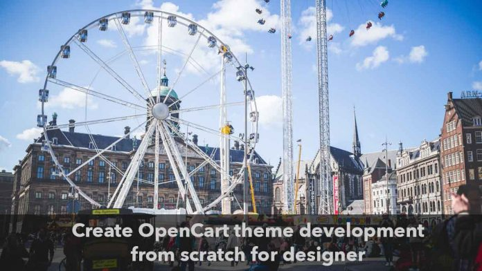 Opencart theme development from scratch designer