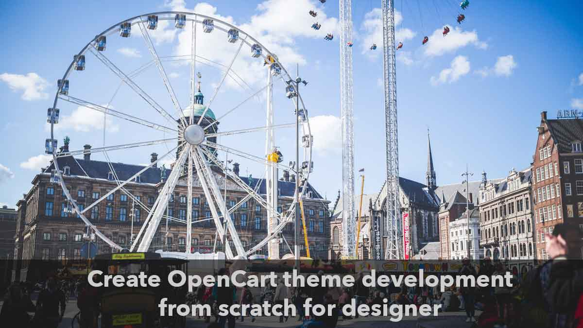 Create OpenCart theme development from scratch for designer (Part 1)