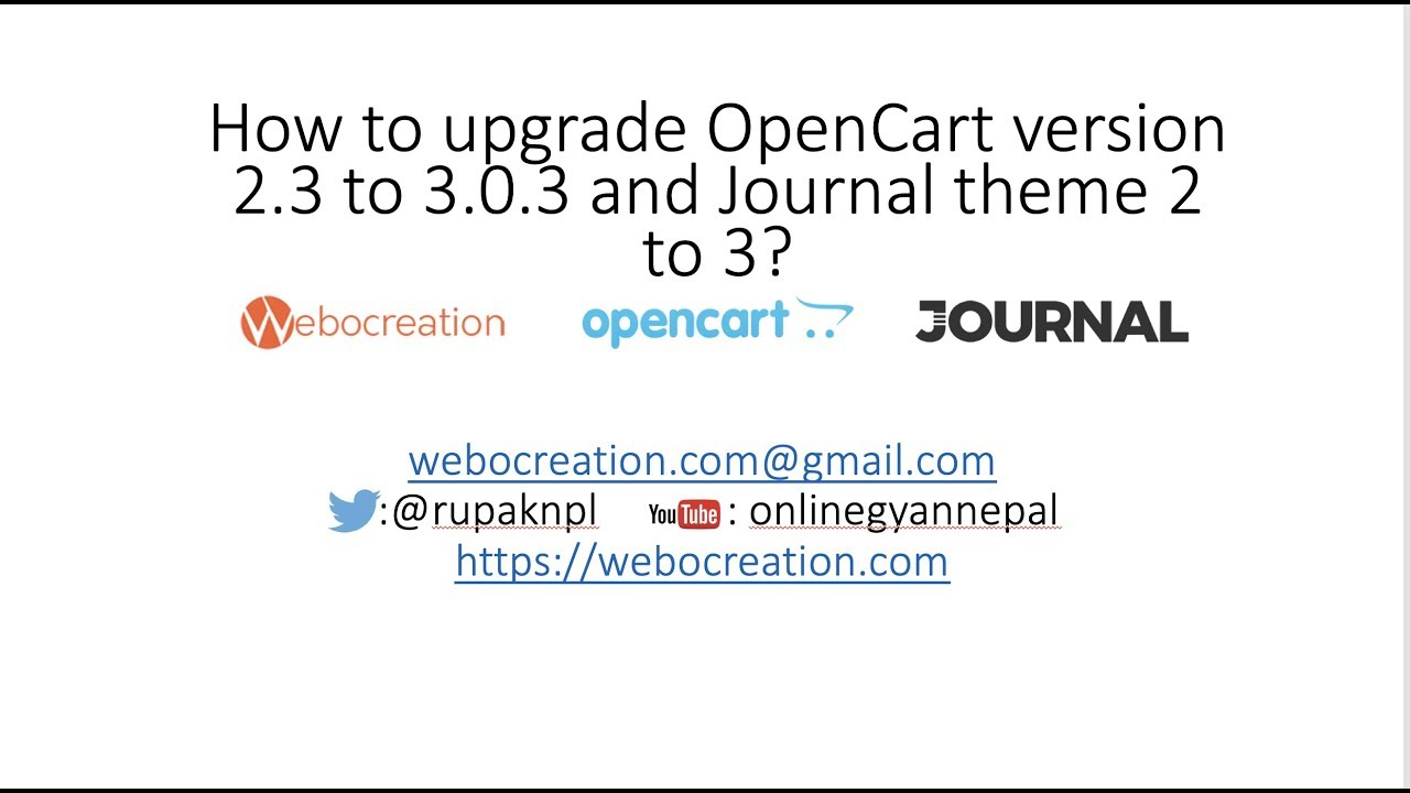 How to upgrade Opencart from version 2.3 to 3.0.3.1 and Journal theme 2 to 3?